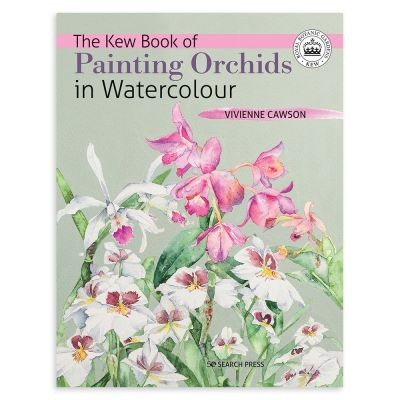 The Kew Book of Painting Orchids in Watercolour