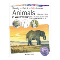Ready to Paint in 30 Minutes - Animals in Watercolour