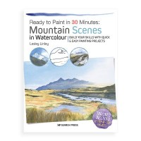 Ready to Paint in 30 Minutes - Mountain Scenes