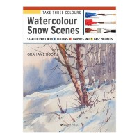 Take Three Colours Watercolour Snow Scenes by Grahame Booth