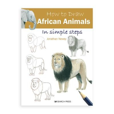 How to Draw African Animals by Jonathan Newey