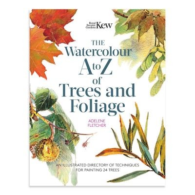 Kew - The Watercolour A to Z of Trees and Foliage