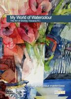 My World Of Watercolour The Art of Shirley Trevena RI