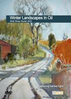 Winter Landscapes In Oil DVD