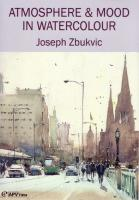 Atmosphere & Mood in Watercolour with Joseph Zbukvic DVD