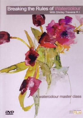 Breaking the Rules of Watercolour with Shirley Trevena DVD