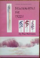 Brushmarks for Trees by Bee Morrison