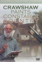 Crawshaw Paints Constable Country DVD