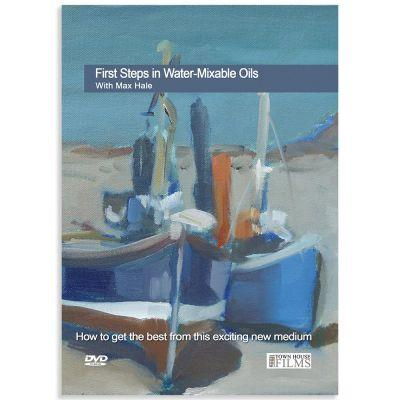 First Steps In Water Mixable Oils With Max Hale DVD