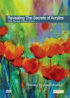 Revealing the Secrets of Acrylics - Soraya French
