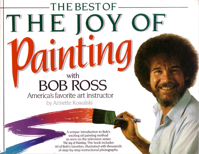 The Best Of Joy Of Painting With Bob Ross Ken Bromley Art Supplies