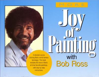 More Joy of Painting with Bob Ross