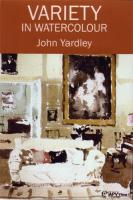 Variety in Watercolour with John Yardley DVD