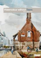 Watercolour Without Tears With John Hoar DVD